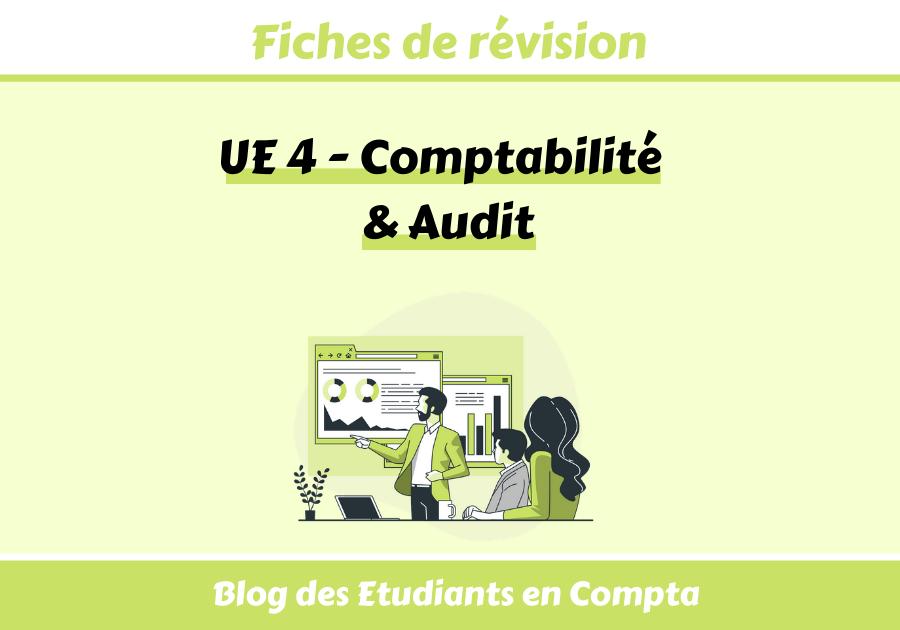 Fiches UE4 DSCG - Compta - Comptabilité et audit
