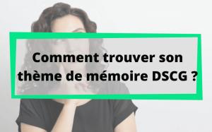 Trouver thème mémoire DSCG